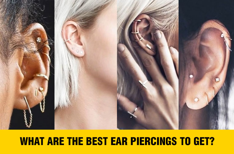 What are the best ear piercings to get?